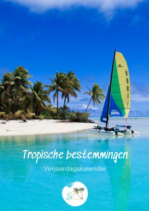 reiskalender tropisch